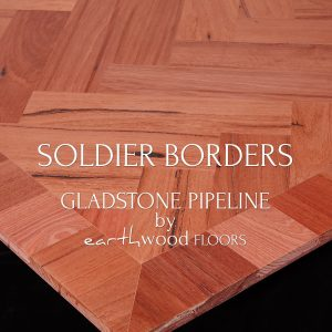 Soldier Borders for Parquet Flooring. Gladstone Pipeline 130mm Australian Hardwood