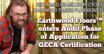 Earthwood Floors enters audit phase of GECA certification application