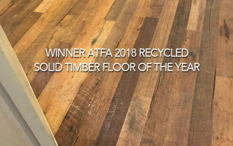 Winner ATFA 2018 Recycled Solid Timber Floor of the Year
